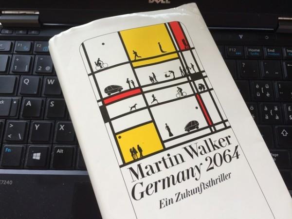 #Lesen: Germany 2064 von Martin Walker